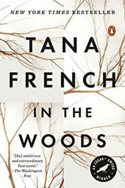 book cover In the Woods by Tana French