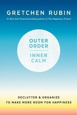 book cover Outer Order, Inner Calm by Gretchen Rubin
