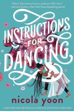 book cover Instructions For Dancing by Nicola Yoon