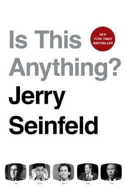 book cover Is This Anything? by Jerry Seinfeld