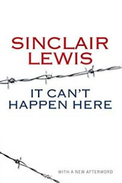 book cover It Can't Happen Here by Sinclair Lewis