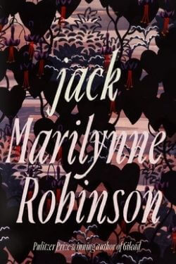 book cover Jack by Marilynne Robinson