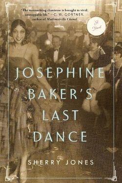 book cover Josephine Baker's Last Dance by Sherry Jones