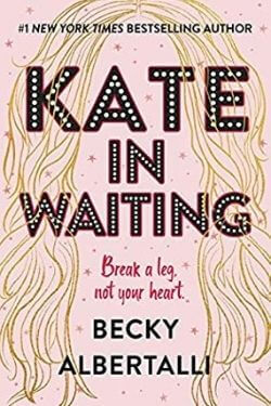 book cover Kate in Waiting by Becky Albertalli