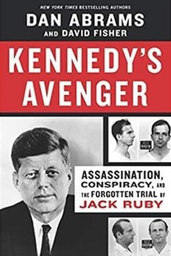 book cover Kennedy's Avenger by Dan Abrams and David Fisher