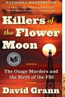 book cover Killers of the Flower Moon by David Grann