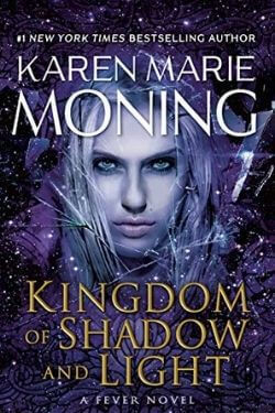book cover Kingdom of Shadow and Light by Karen Marie Moning