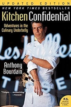 book cover Kitchen Confidential by Anthony Bourdain