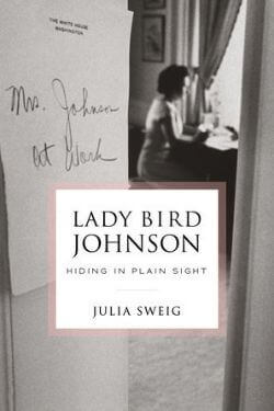 book cover Lady Bird Johnson by Julia Sweig
