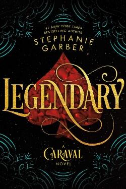 book cover Legendary by Stephanie Garber