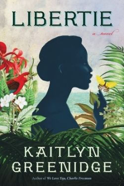 book cover Libertie by Katilyn Greenridge