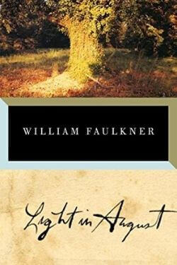 book cover Light in August by William Faulkner