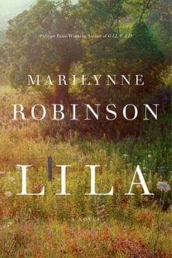 book cover Lila by Marilynne Robinson