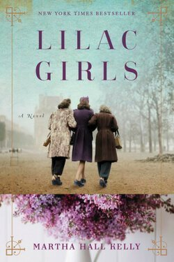 book cover Lilac Girls by Martha Hall Kelly