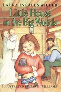 book cover Little House in the Big Woods by Laura Ingalls Wilder