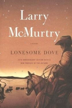 book cover Lonesome Dove by Larry McMurtry