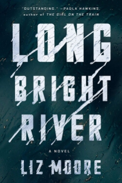 book cover Long Bright River by Liz Moore