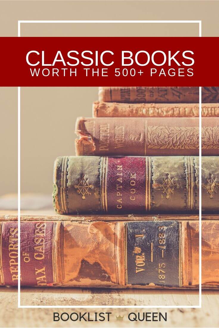 Long Classics Worth the 500+ Pages