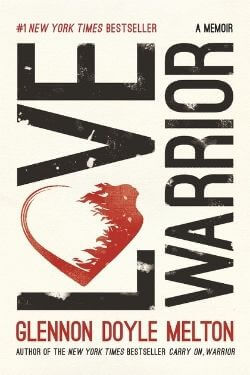 book cover Love Warrior by Glennon Doyle Melton