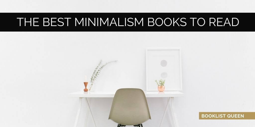 The Best Minimalism Books to Read