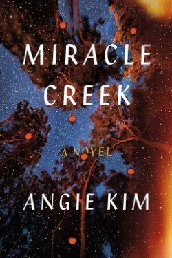 Book cover for Miracle Creek by Angie Kim