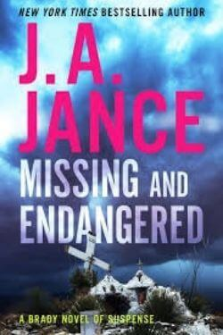 book cover Missing and Endangered by J. A. Jance