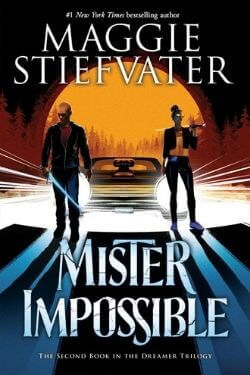 book cover Mister Impossible by Maggie Stiefvater