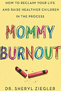 book cover Mommy Burnout by Sheryl Ziegler