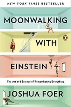 book cover Moonwalking with Einstein by Joshua Foer