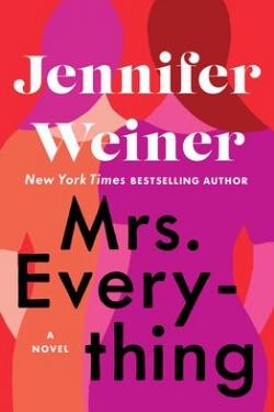 book cover Mrs. Everything by Jennifer Weiner