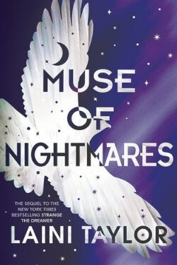 book cover Muse of Nightmares by Laini Taylor