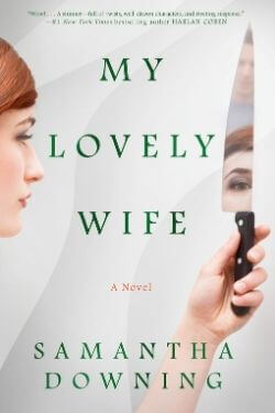 book cover My Lovely Wife by Samantha Downing