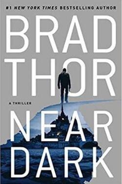 book cover Near Dark by Brad Thor