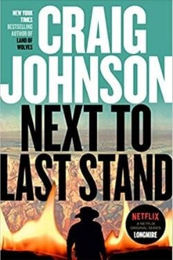 book cover Next to Last Stand by Craig Johnson