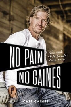 book cover No Pain No Gaines by Chip Gaines