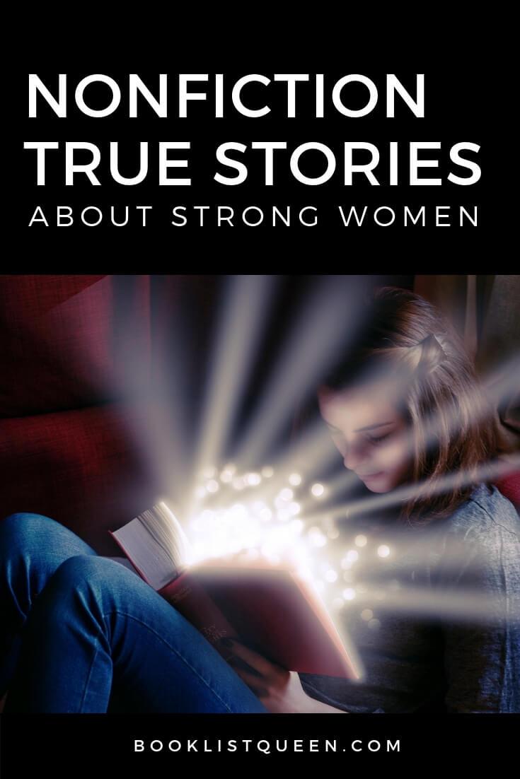 Nonfiction True Stories About Strong Women