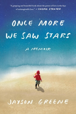 book cover Once More We Saw Stars by Jayson Greene