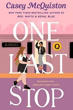 book cover One Last Stop by Casey McQuiston