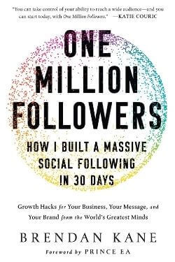 book cover One Million Followers by Brendan Kane