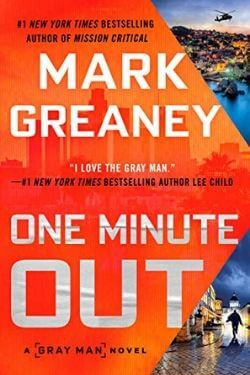book cover One Minute Out by Mark Greaney