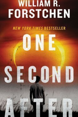 book cover One Second After by William R. Forstchen