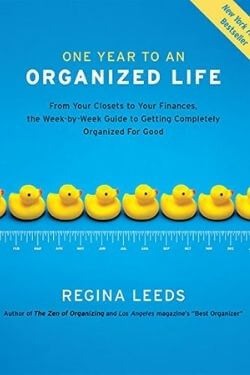 book cover One Year to an Organized Life by Regina Leeds