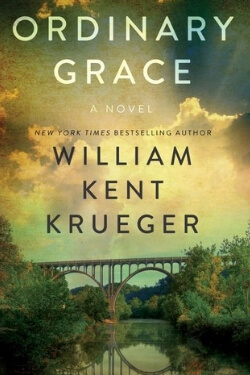 book cover Ordinary Grace by William Kent Krueger