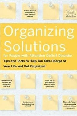 Book Cover Organizing Solutions for People with Attention Deficit Disorder by Susan C. Pinksy