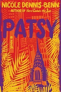 book cover Patsy by Nicole Dennis-Benn