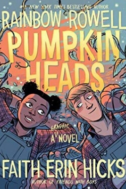 book cover Pumpkinheads by Rainbow Rowell