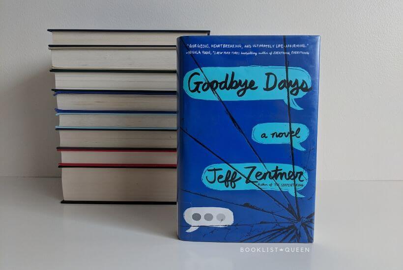 book- Goodbye Days by Jeff Zentner