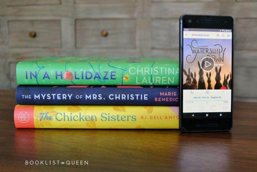 January Reading List - In a Holidaze, The Mystery of Mrs. Christie, The Chicken Sisters, audiobook Watership Down