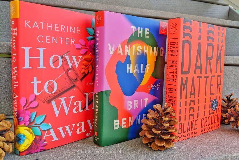 Books: How to Walk Away, The Vanishing Half, Dark Matter