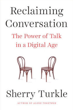 book cover Reclaiming Conversation by Sherry Turkle